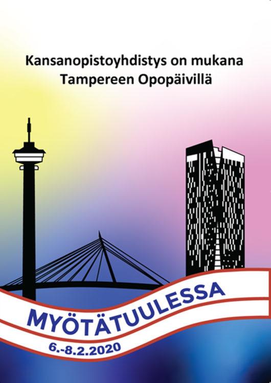 Opopäivien mainos Tampereella. Kuva Näsinneulasta ja korkeasta rakennuksesta. Teksti Myötätuulessa 6.-8.2.2020.