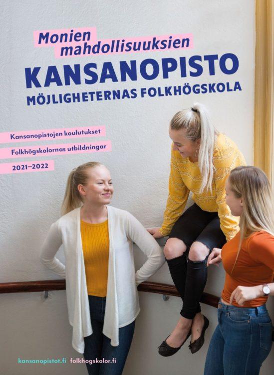 Tytöt viettämässä aikaa koulun portaikossa. Teksti: Monien mahdollisuuksien kansanopisto. Kansanopistojen koulutukset 2021-2022.